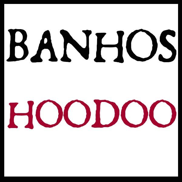 Banhos Hoodoo